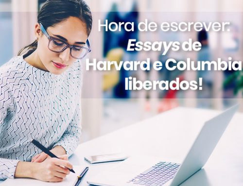 Hora de escrever: Essays de Harvard e Columbia liberados!