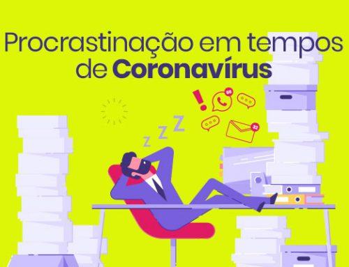 Procrastinação em tempos de Coronavírus
